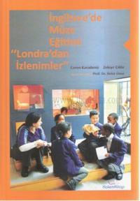 """İngiltere'de Müze Eğitimi """"Londra'dan İzlenimler"""""""