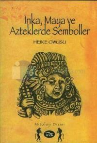 İnka, Maya ve Azteklerde Semboller