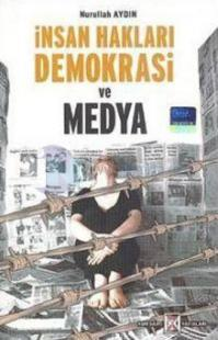 İnsan Hakları Demokrasi ve Medya