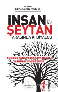 İnsan ile Şeytan Arasındaki Diyalog Mustafa Altun