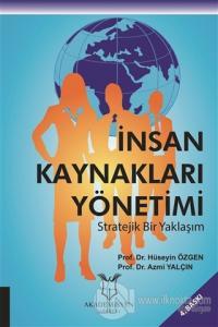 İnsan Kaynakları Yönetimi Stratejik Bir Yaklaşım
