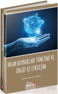 İnsan Kaynakları Yönetimi ve Örgüt İçi Etkileşim Mehmet Sağır