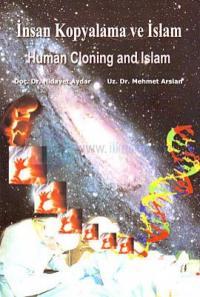 İnsan Kopyalama Ve İslam