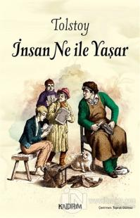 İnsan Ne İle Yaşar Lev Tolstoy