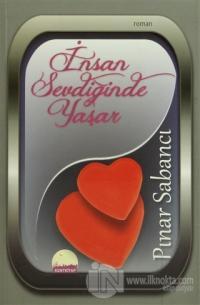 İnsan Sevdiğinde Yaşar %20 indirimli Pınar Sabancı