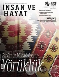 İnsan ve Hayat Aktüel Kültür Dergisi Sayı: 114 Ağustos 2019