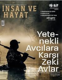 İnsan ve Hayat Aktüel Kültür Dergisi Sayı: 118 Aralık 2019