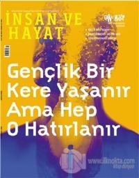 İnsan ve Hayat Dergisi Sayı: 121 Mart 2020