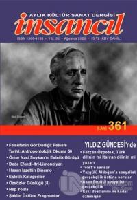 İnsancıl Aylık Kültür Sanat Dergisi Sayı: 361 Ağustos 2020