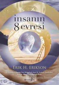 İnsanın 8 Evresi %25 indirimli Erik H. Erikson
