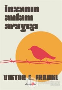 İnsanın Anlam Arayışı (Ciltli) Viktor E. Frankl