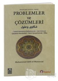 İnsanlara Kasvet Veren Problemler ve Çözümleri