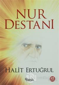 İnsanlığa Adanmış Bir Ömür: Said Nursi'nin Destanlaşan Hizmeti