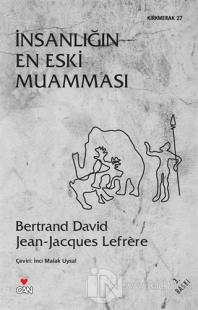 İnsanlığın En Eski Muamması