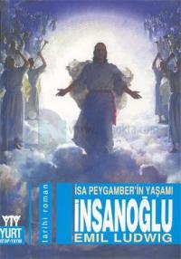 İnsanoğlu-İsa Peygamber'in Yaşamı
