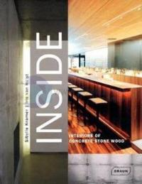 Inside Interiors Of Concrete Stone Wood (Ciltli)