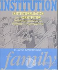 Institution Family