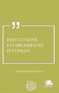 Institutions Established by Justinian