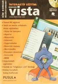 İnteraktif Eğitim: Vista