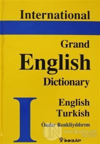 International Grand English Dictionary English - Turkish (Ciltli)