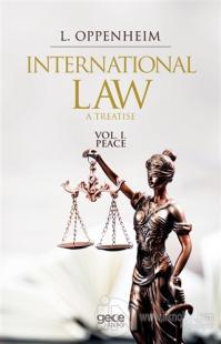International Law. A Treatise Volume 1.