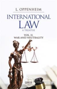 International Law. A Treatise Volume 2.