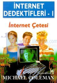 İnternet Çetesi İnternet Dedektifleri 1