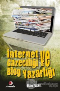 İnternet Gazeteciliği ve Blog Yazarlığı %10 indirimli Okan Yüksel