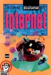 İnternet Kim Korkar Bilgisayardan?