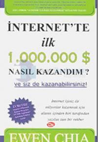 İnternetten İlk 1.000.000 $ Nasıl Kazandım