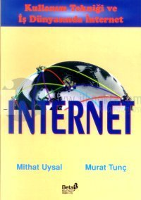 İnternet Kullanım Tekniği ve İş Dünyasında İnternet
