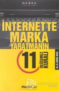 İnternet'te Marka Yaratmanın 11 Değişmez Kuralı