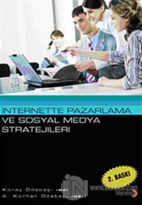 İnternette Pazarlama ve Sosyal Medya Stratejileri