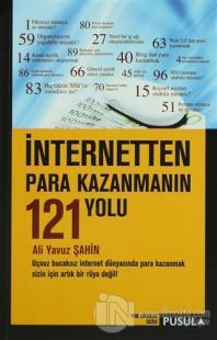 İnternetten Para Kazanmanın 121 Yolu