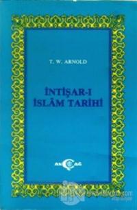 İntişar-ı İslam Tarihi  (İslamın Yayılış Tarihi) (Ciltli)