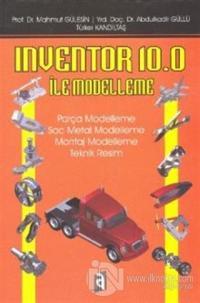 Inventor 10.0 İle Modelleme