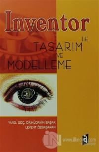 İnventor ile Tasarım ve Modelleme