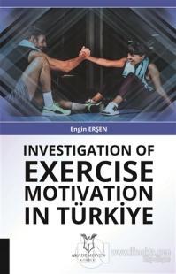 Investigation Of Exercise Motivation In Türkiye