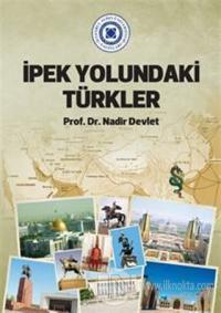 İpek Yolundaki Türkler