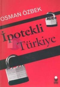 İpotekli Türkiye