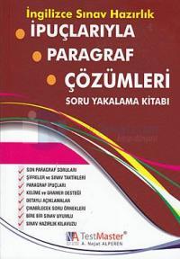 İpuçlarıyla Paragraf Çözümleri - Soru Yakalama Kitabı / İngilizce Sınav Hazırlık