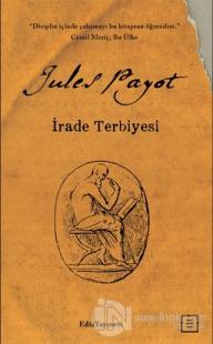 İrade Terbiyesi (Midi Boy) Jules Payot