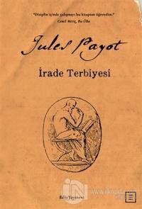 İrade Terbiyesi Jules Payot