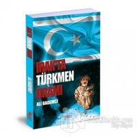 Irak'ta Türkmen Dramı %25 indirimli Ali Bademci