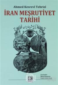 İran Meşrutiyet Tarihi (Ciltli)