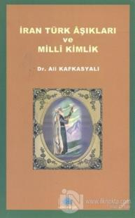 İran Türk Aşıkları ve Milli Kimlik