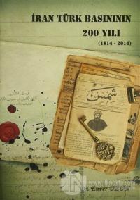 İran Türk Basınının 200 Yılı (1814 - 2014)