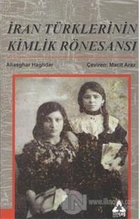 İran Türklerinin Kimlik Rönesansı