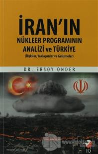 İran'ın Nükleer Programının Analizi Ve Türkiye