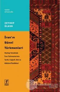 İran'ın Sünni Türkmenleri Zeynep Ülker